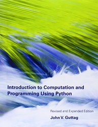 Introduction to Computation and Programming Using Python (MIT Press)