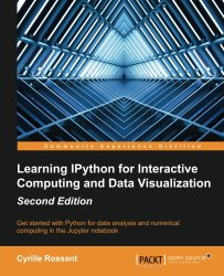 Learning IPython for Interactive Computing and Data Visualization – Second Edition