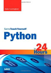 Python in 24 Hours, Sams Teach Yourself (2nd Edition)