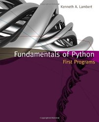 Fundamentals of Python: First Programs (Introduction to Programming)