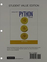 Student Value Edition for Starting Out with Python (3rd Edition)