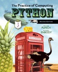 The Practice of Computing Using Python (2nd Edition)