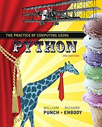 The Practice of Computing Using Python (3rd Edition)
