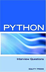 Python Interview Questions, Answers, and Explanations: Python Programming Certification Review