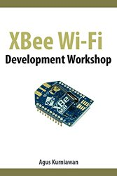 XBee Wi-Fi Development Workshop