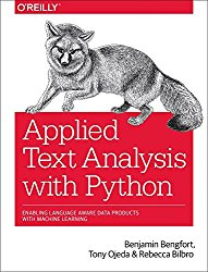Applied Text Analysis with Python: Enabling Language Aware Data Products with Machine Learning
