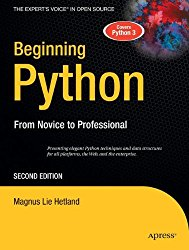 Beginning Python: From Novice to Professional, 2nd Edition (The Experts Voice in Open Source) (Books for Professionals by Professionals)