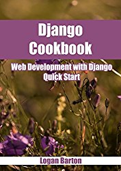 Django Cookbook: Web Development with Django – Quick Start!