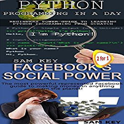 Python Programming in a Day & Facebook Social Power