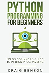 Python Programming for Beginners: Learn Python Effectively in 1 Week or Less! (Coding for Beginners) (Volume 1)