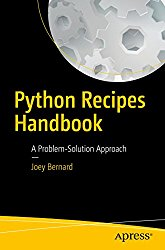Python Recipes Handbook: A Problem-Solution Approach