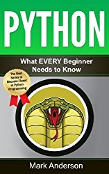 Python: What EVERY Beginner Needs to Know (Python Crash Course, Python Programming, Coding)
