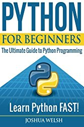 Python for Beginners: The Ultimate Guide to Python Programming