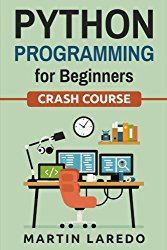 Python Programming for Beginners: Crash Course (Volume 2)