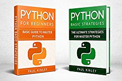 Python: 2 Books in 1: Python for Beginners and Python Advanced Strategies: Learn Python in 12 hours (Python Mastery, Object-Oriented Programming, Python)