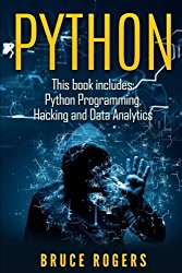 Python: This book includes – Python Programming, Hacking and Data Analytics (Volume 1)