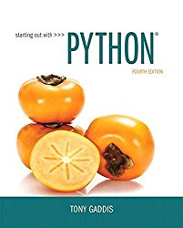 Starting Out with Python Plus MyProgrammingLab with Pearson eText — Access Card Package (4th Edition)