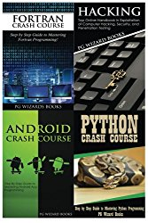 Fortran Crash Course + Hacking + Android Crash Course + Python Crash Course