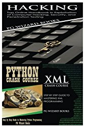Hacking + Python Crash Course + XML Crash Course