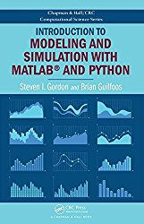 Introduction to Modeling and Simulation with MATLAB and Python (Chapman & Hall/CRC Computational Science)