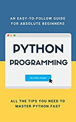 Python: Python Programming Language for Beginners (learn how to code in python, computer programming, python crash course, python cookbook)