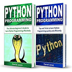 Python Programming: 2 Books in 1 – The Ultimate Beginner's Guide to Learn Python Programming Effectively & Tips and Tricks to Learn Python Programming