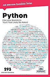 Python Interview Questions You'll Most Likely Be Asked (Job Interview Questions Series) (Volume 23)