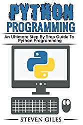 Python Programming: Learn How To Program Python, With Hacking Techniques, Step By Step Guide, How To USe Python, Become And Expert Python Programmer!