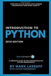 Python for Beginners: 2018 Edition: Learn to Code with Python!