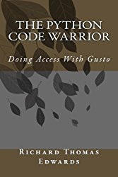 The Python Code Warrior – Doing Access With Gusto