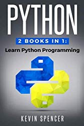 Python: 2 Books In 1: Learn Python Programming