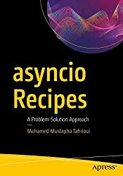 asyncio Recipes: A Problem-Solution Approach