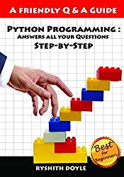 Python Programming : Answers all your Questions Step-by-Step