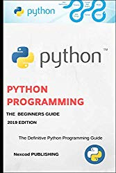 Python: A Beginners Complete Reference Guide to Learn The Python Programming Language.
