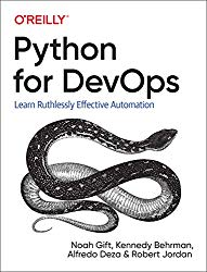 Python for DevOps: Learn Ruthlessly Effective Automation