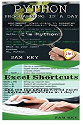 Python Programming In A Day & Excel Shortcuts (Volume 31)
